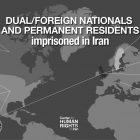 Who Are the Dual and Foreign Nationals Imprisoned in Iran?