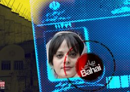 Baha'i Woman Sentenced to 11.9 Years in Prison, Banned From University in Iran
